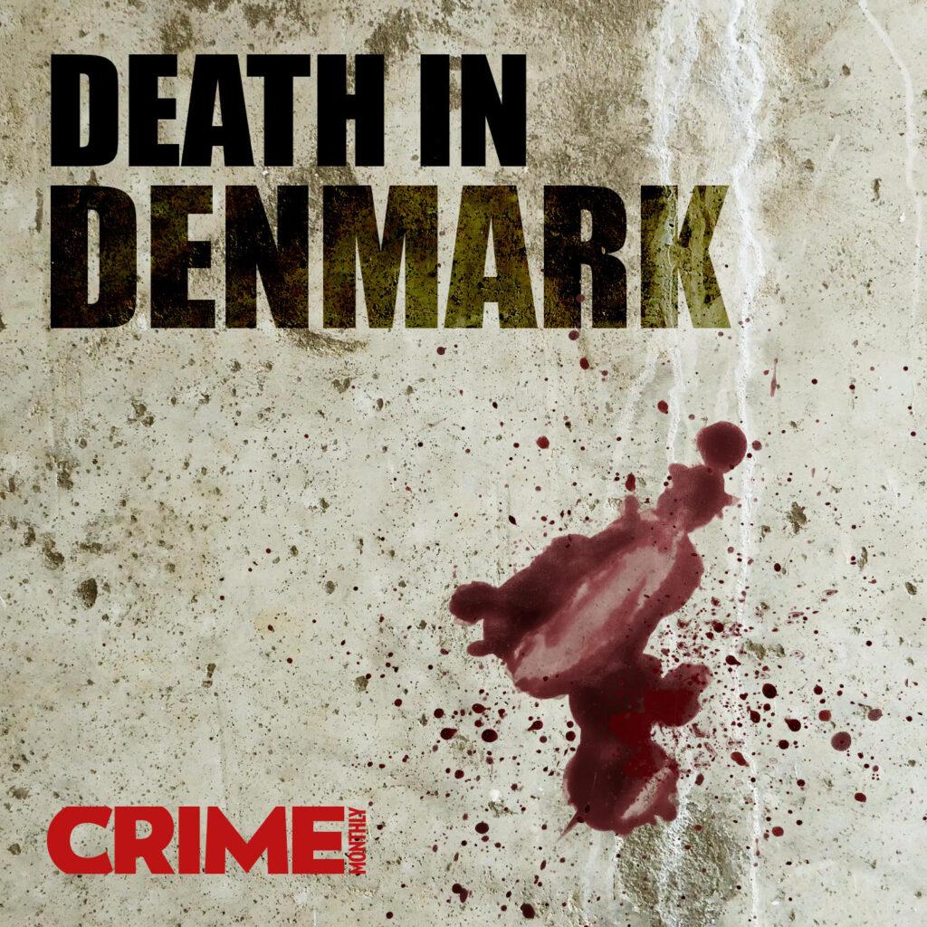 Death In Denmark